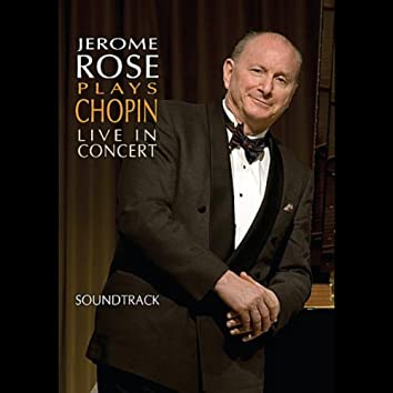 Jerome Rose Plays Chopin Live In Concert  (Soundtrack)