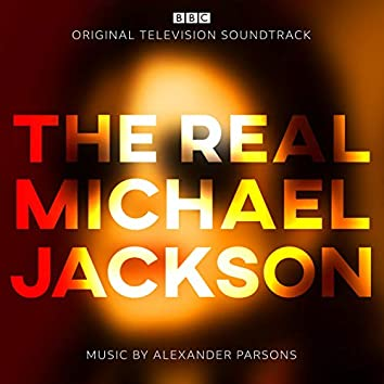 The Real Michael Jackson (Original Television Soundtrack)