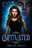 Captivated: Part 1 of the Intended Series (Kindle Edition)