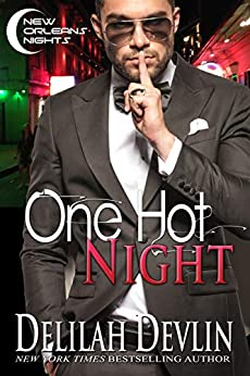One Hot Night (New Orleans Nights Book 1) by [Delilah Devlin]