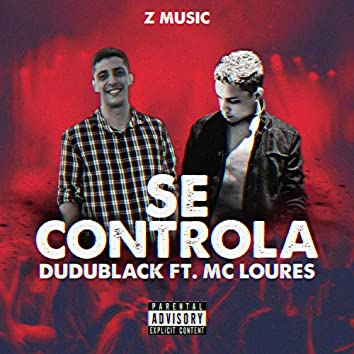 Se Controla (feat. MC Loures)