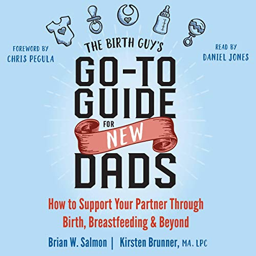 The Birth Guy's Go-To Guide for New Dads audiobook cover art