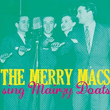 The Merry Macs Sing Mairzy Doats