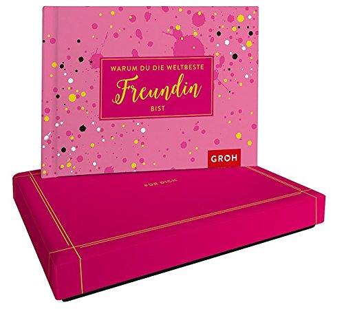 Warum du die weltbeste Freundin bist: Geschenkewelt Freundinnen (Individualisierbare Geschenke für...