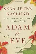 By Sena Jeter Naslund:Adam & Eve: A Novel [Hardcover]