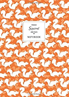 Squirrel Notebook - Lined Pages - A4 - Premium: (Autumn Orange Edition) Fun notebook 192 lined pages (A4 / 8.27x11.69 inch...