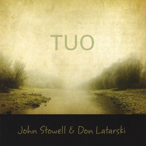 John Stowell and Don Latarski