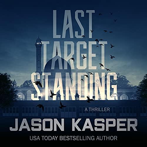 Last Target Standing Audiobook By Jason Kasper cover art