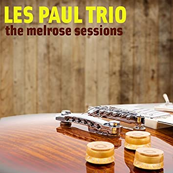 The Melrose Sessions