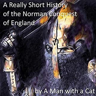 A Really Short History of the Norman Conquest of England cover art