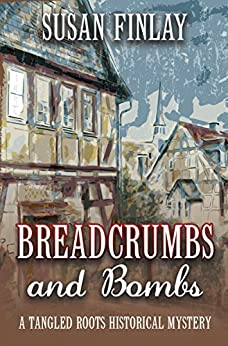 Breadcrumbs and Bombs (Tangled Roots Book 1) by [Susan Finlay]