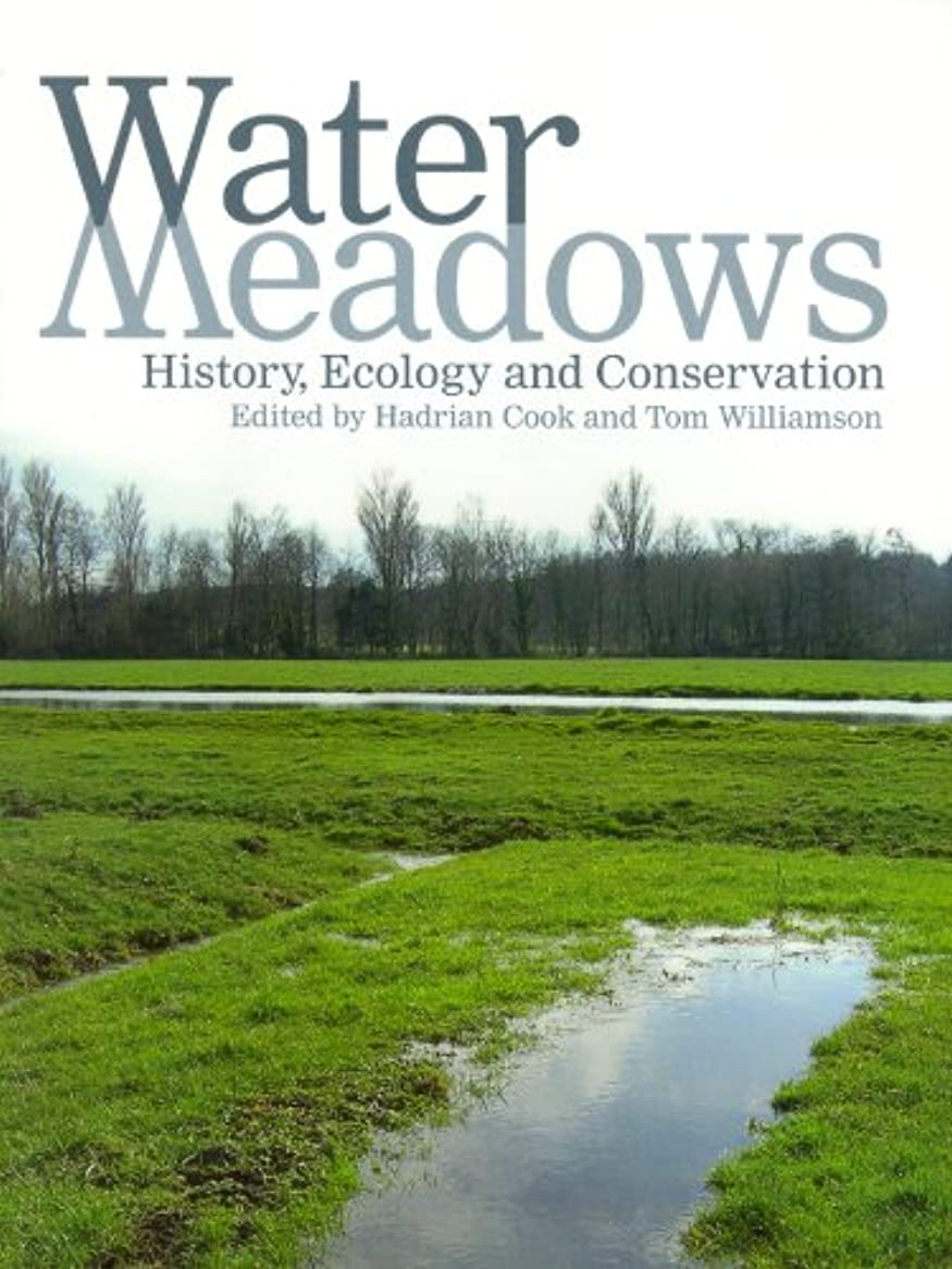 最後に債務賠償Water Meadows: History, Ecology and Conservation