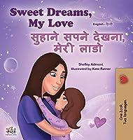 Sweet Dreams, My Love (English Hindi Bilingual Book for Kids) (English Hindi Bilingual Collection)