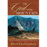 God Of The Mountain: True Story Behind The Discoveries Of Real Mt Sinai