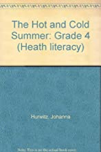 The Hot and Cold Summer (Grade 4: Heath Literacy)