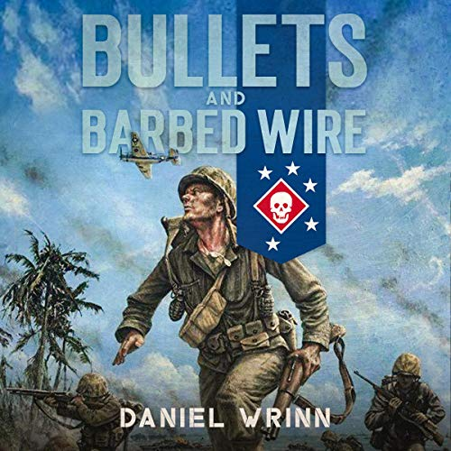 Bullets and Barbed Wire cover art