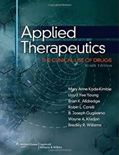 By Mary Anne Koda-Kimble - Applied Therapeutics: The Clinical Use of Drugs: 9th (nineth) Edition
