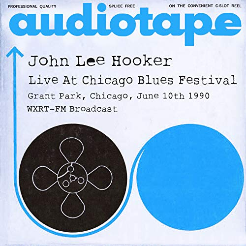 Live At Chicago Blues Festival, Grant Park, Chicago, June 10th 1990 WXRT-FM Broadcast