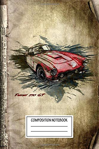 Composition Notebook: Vintage Posters Ferrari 2 Gt Transport Wide Ruled Note Book, Diary, Planner, Journal for Writing