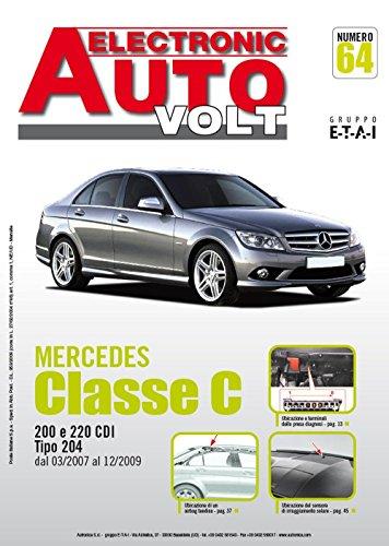Mercedes Classe C (W204) C200 e C220 CDi (Electronic auto volt)