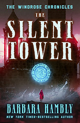 The Silent Tower (Windrose Chronicles series Book 1) (English Edition)