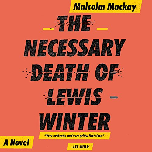 The Necessary Death of Lewis Winter audiobook cover art