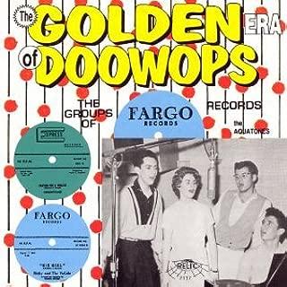 Golden Era of Doo-Wops: Fargo Records
