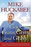 God, Guns, Grits and Gravy