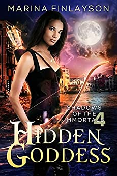 Hidden Goddess (Shadows of the Immortals Book 4) by [Marina Finlayson]