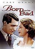 Born to be Bad [Francia] [DVD]