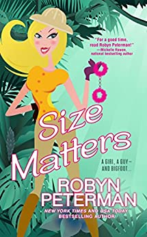 Size Matters (Handcuffs and Happily Ever Afters Book 2) by [Robyn Peterman]