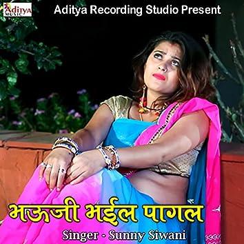 Bhauji Bhail Pagal