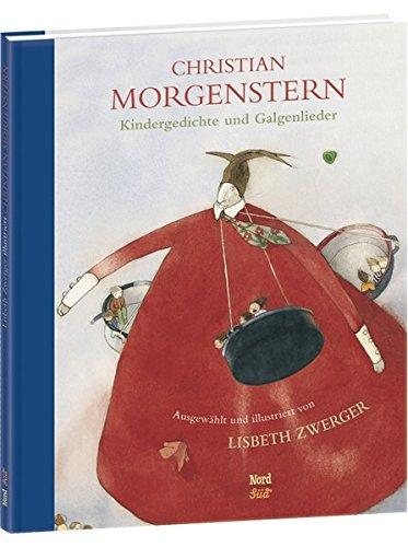 Kindergedichte und Galgenlieder: Ausgewählt und illustriert von Lisbeth Zwerger