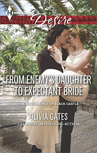 From Enemy's Daughter to Expectant Bride (The Billionaires of Black Castle Book 1) (English Edition)