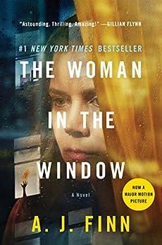 The Woman in the Window: A Novel by [A. J. Finn]