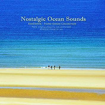 Nostalgic sound of the sea