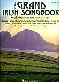 The Grand Irish Songbook: Piano, Vocal, Guitar...