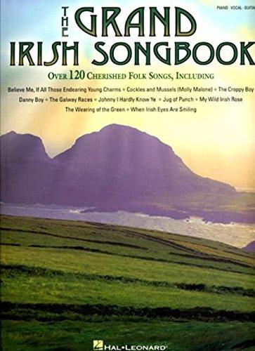 The Grand Irish Songbook Pvg: Songbook für Klavier, Gesang, Gitarre