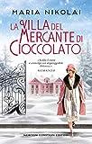 La villa del mercante di cioccolato (Italian Edition)