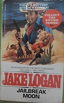 Jailbreak Moon - Book #83 of the Slocum