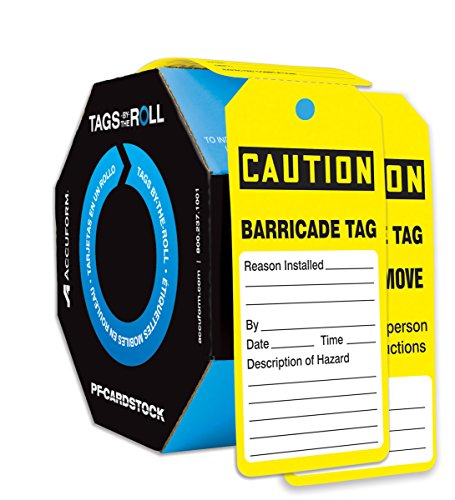 Accuform TAR136 Tags by-The-Roll Inspection and Status Tags, LegendCaution Barricade TAG, 6.25 Length x 3 Width x 0.010 Thickness, PF-Cardstock, Black on Yellow (Pack of 100)