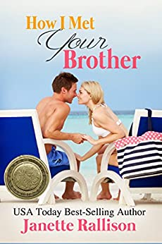 How I Met Your Brother by [Janette Rallison, CJ Hill]