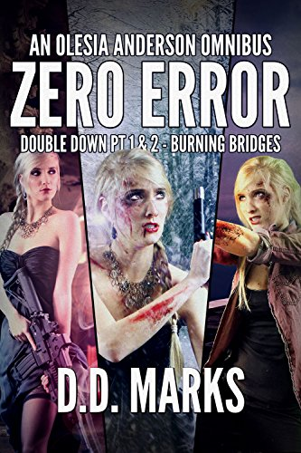 Zero Error: Olesia Anderson Omnibus #2 (Double Down Part 1 & 2, Burning Bridges) (English Edition)