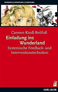 Einladung ins Wunderland: Systemische Feedback- und Interven