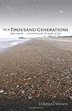 To a Thousand Generations: Infant Baptism - Covenant Mercy for the People of God