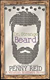 Dr. Strange Beard: A Small Town Romantic Comedy (Winston Brothers Book 5) (English Edition)