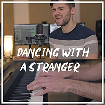 Dancing With a Stranger (Acoustic Piano)