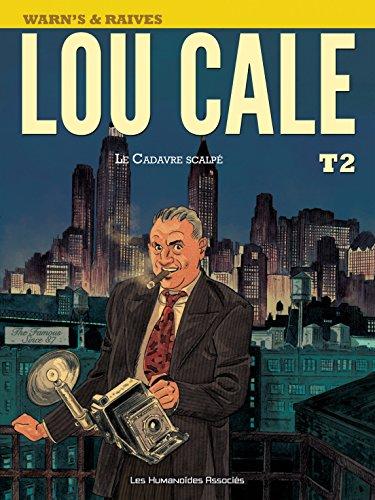 Lou Cale Vol. 2: Le Cadavre scalpé