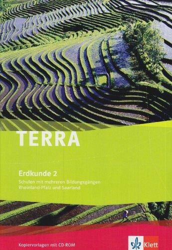 TERRA Erdkunde für Rheinland-Pfalz und Saarland - Ausgabe für Schulen mit mehreren Bildungsgängen: TERRA Erdkunde für Rheinland-Pfalz und Saarland - Ausgabe für Schulen... / Kopiervorlagen mit CD-ROM
