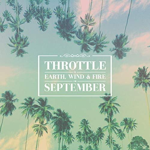 Throttle & Earth Wind & Fire